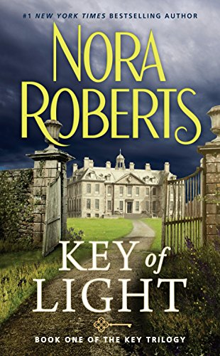 Key Of Light (Key Trilogy Book 1) by [Roberts, Nora]
