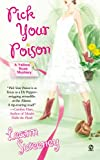 Pick Your Poison by Leann Sweeney front cover