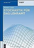 Stochastik Für das Lehramt, Linde, Werner, 3486737430