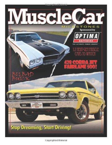Muscle Car Milestones: AutoTraderClassics Muscle Car Milestones