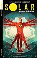 Solar: Man of the Atom Volume 1 - Nuclear Family