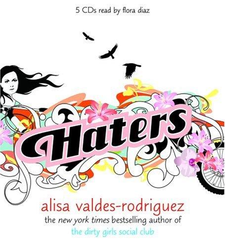 Haters Alisa Valdes-Rodriguez