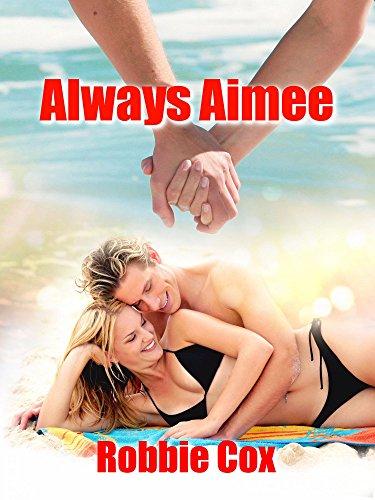 Always Aimee (The Harper Twins Book 3)