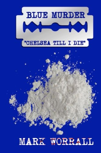 Blue Murder: Chelsea Till I Die ebook