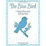 The Blue Bird: Early Intermediate Level