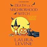 Death of a Neighborhood Witch: A Jaine Austen Mystery | Laura Levine