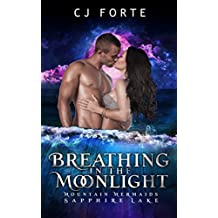 Breathing in the Moonlight: Mountain Mermaids (Sapphire Lake)