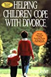 Helping Children Cope with Divorce, Edward M. Teyber, 078795554X