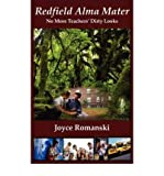 img - for Redfield Alma Mater No More Teachers' Dirty Looks (Paperback) - Common book / textbook / text book