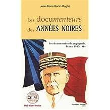 DOCUMENTEURS DES ANNÉES NOIRES (LES) + DVD