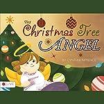 The Christmas Tree Angel | Cynthia Patience