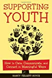 Supporting Youth, Nancy Tellett-Royce, 1574822535