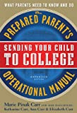 Sending Your Child to College, Marie Pinak Carr and Katharine Carr, 0933165161