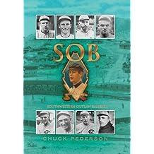 Sob: Southwestern Outlaw Baseball