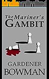 The Mariner's Gambit