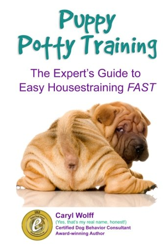 Puppy Potty Training -: The Expert's Guide to EASY Housetraining FAST (Black and White Edition)