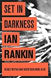 Set In Darkness (A Rebus Novel)