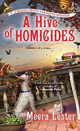 A Hive of Homicides (A Henny Penny Farmette Mystery Book 3)
