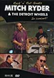Rock 'n' Roll Greats - Mitch Ryder and the Detroit Wheels