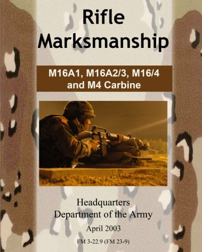 new rifle marksmanship m16a1 m16a23 m164 and m4 carbine