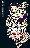 Die Hex ist tot (Ariadne Krimi)