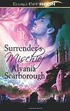 Surrender's Mischief, Alvania Scarbough, 141996805X