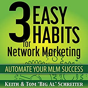 3 Easy Habits for Network Marketing Audiobook