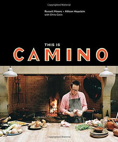 This Is Camino by Russell Moore, Allison Hopelain, Chris Colin