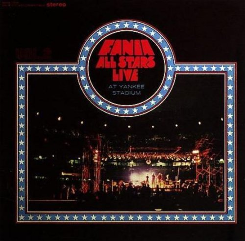 Live At Yankee Stadium Vol. 2 by FANIA RECORDS