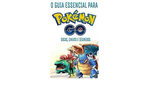 Amazon.com: O Guia essencial de Pokemon GO: Dicas e Cheats ...