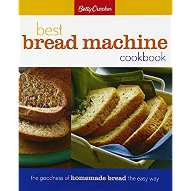 Betty Crocker Best Bread Machine Cookbook (Betty Crocker Cooking)