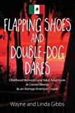 img - for Flapping Shoes and Double-Dog Dares book / textbook / text book