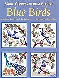 More Conway album blocks: Blue birds : applique patterns & techniques
