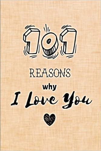 Amazoncom 101 Reasons Why I Love You Fill In Love Journal And