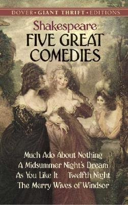 Download [Five Great Comedies: Much Ado About Nothing, Twelfth Night, A Midsummer Night's Dream, As You Like it and The Merry Wives of Windsor] (By: William Shakespeare) [published: June, 2005] pdf epub