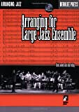 Arranging for Large Jazz Ensemble, Dick Lowell and Louis Pullig, 0634036564