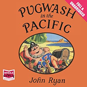 Pugwash in the Pacific Audiobook