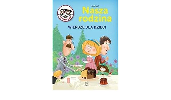 Nasza Rodzina Wiersze Dla Dzieci 9788380592445 Amazoncom