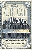 The Heroes of Blackworld