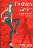 Fashion Artist - Drawing Techniques To Portfolio Presentation (Fashion Design Series)