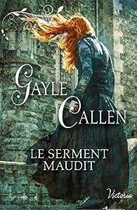 Noces écossaises, tome 2 : Le serment maudit par Gayle Callen