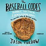 The Baseball Codes | Jason Turbow,Michael Duca