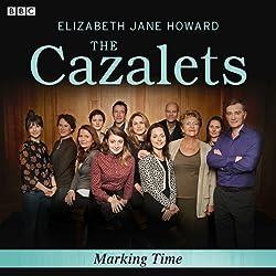 The Cazalets: Marking Time (Dramatised)
