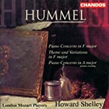 Hummel: Piano Concertos / Theme and Variations