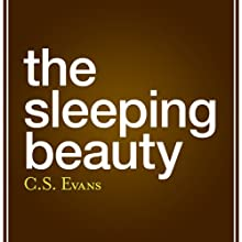The Sleeping Beauty Audiobook by C. S. Evans Narrated by Suhaila Elatar