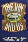 The Inn and Us, Edwards, Anne and Citron, Stephen, 0394496027