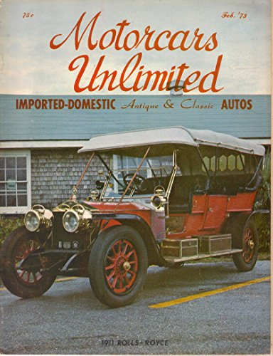 Motorcars Unlimited Magazine, February 1973 (Vol. 1, No. ()