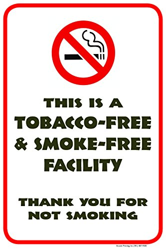 """Tobacco Free And Smoke Free Facility Street Road Sign, 12""""x18"""", Aluminum, Full Color"""