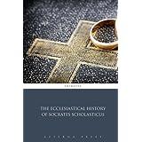 The Ecclesiastical History of Socrates Scholasticus