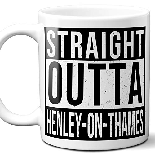 Straight Outta Henley-on-Thames UK Souvenir Gift Coffee Mug. Unique I Love England City Town Lover Coffee Tea Cup Men Women Birthday Mothers Day Fathers Day Christmas. 11 oz. ()